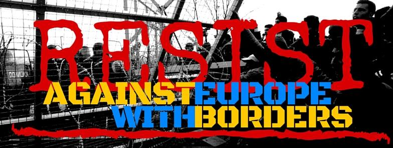 Resist against Europe with Borders